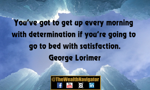 Get Up Every Morning with Determination